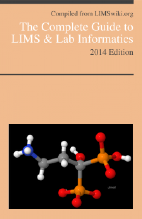 The Complete Guide to LIMS & Lab Informatics